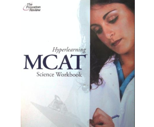 Princeton Review Hyperlearning MCAT Science Workbook