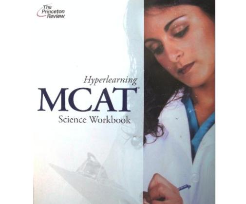 Princeton Review Hyperlearning MCAT Science Workbook