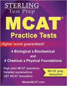 Sterling MCAT Practice Tests - Biological & Biochemical + Chemical & Physical Foundations