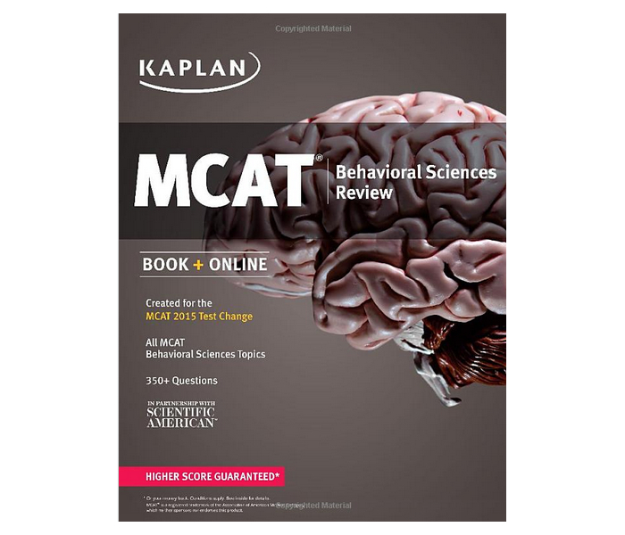 Behavioral Sciences: Kaplan MCAT Behavioral Sciences Review: MCAT 2016