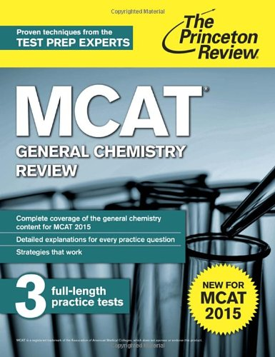 Best MCAT Chemistry Book: Princeton REview MCAT General Chemistry Review - Created for MCAT 2015